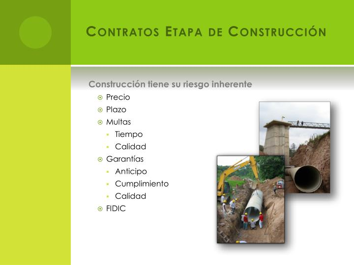 Contratos Etapa de Construcción