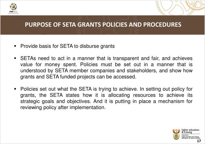 PURPOSE OF SETA GRANTS POLICIES AND PROCEDURES