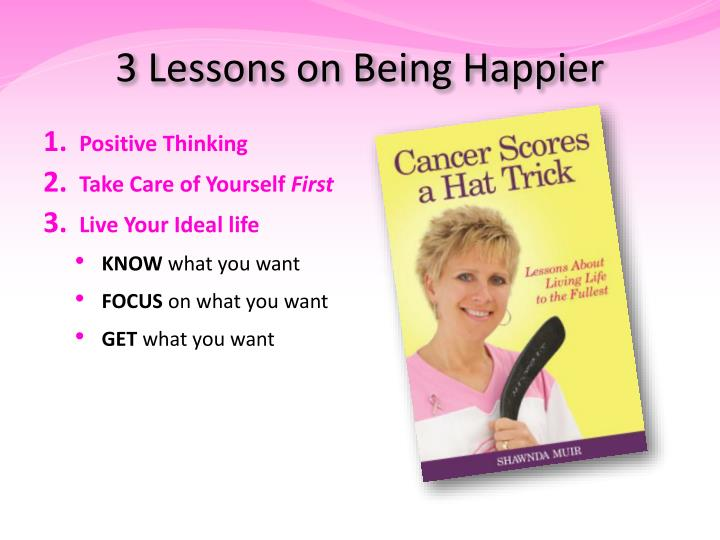3 Lessons on Being Happier