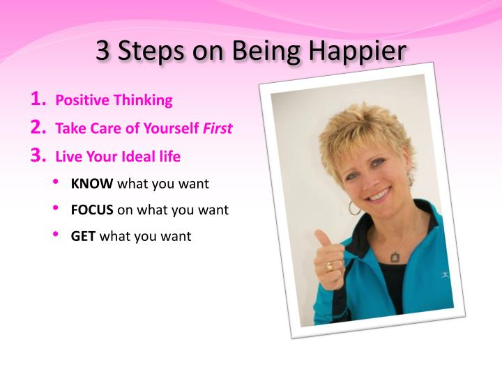 3 Steps on Being Happier