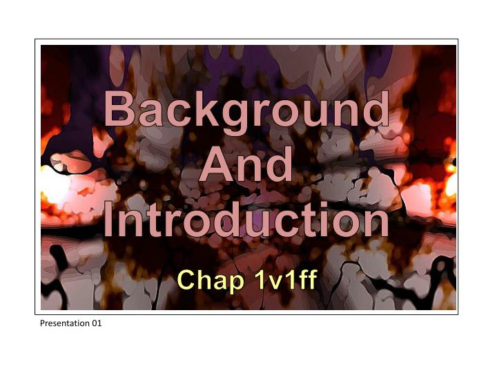 Background And Introduction