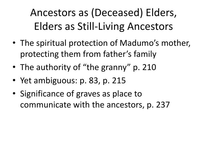 Ancestors as (Deceased) Elders,
