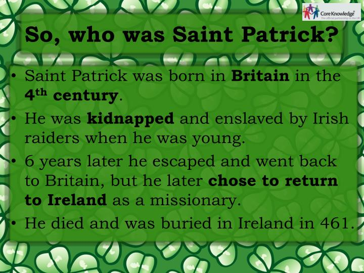 So, who was Saint Patrick?