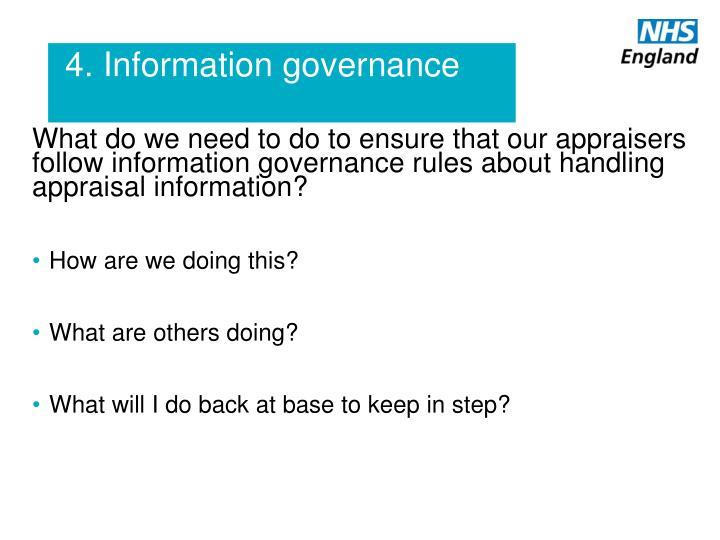 4. Information governance