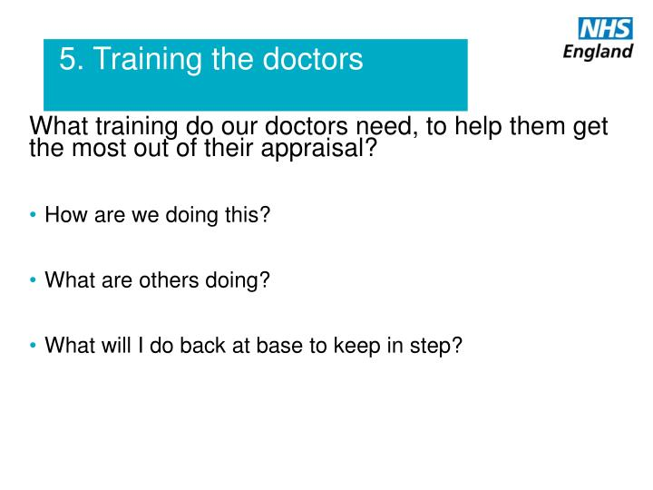 5. Training the doctors