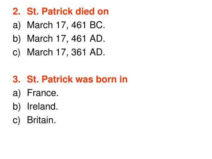 St. Patrick died on