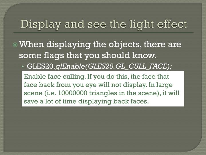Display and see the light effect