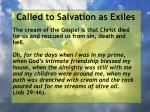 called to salvation as exiles22