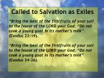 called to salvation as exiles25