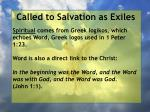 called to salvation as exiles29