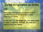 called to salvation as exiles36