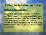 called to salvation as exiles37
