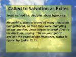 called to salvation as exiles8