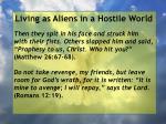 living as aliens in a hostile world104