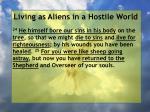 living as aliens in a hostile world106