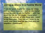 living as aliens in a hostile world109