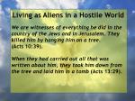 living as aliens in a hostile world118