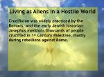 living as aliens in a hostile world121