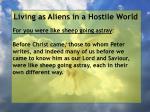 living as aliens in a hostile world122