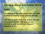 living as aliens in a hostile world124