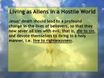 living as aliens in a hostile world125