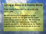 living as aliens in a hostile world13