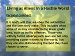 living as aliens in a hostile world14