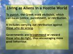living as aliens in a hostile world15