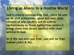living as aliens in a hostile world18