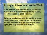 living as aliens in a hostile world21