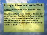 living as aliens in a hostile world24