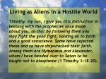 living as aliens in a hostile world29