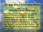 living as aliens in a hostile world3