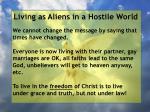 living as aliens in a hostile world31