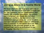 living as aliens in a hostile world36