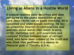 living as aliens in a hostile world38