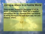 living as aliens in a hostile world46