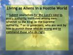 living as aliens in a hostile world5