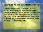 living as aliens in a hostile world54