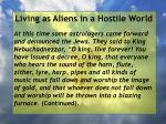 living as aliens in a hostile world58