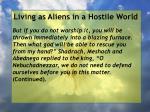 living as aliens in a hostile world61