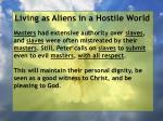 living as aliens in a hostile world66
