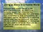 living as aliens in a hostile world7