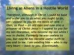 living as aliens in a hostile world72