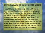 living as aliens in a hostile world73