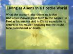 living as aliens in a hostile world75