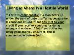 living as aliens in a hostile world80