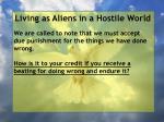 living as aliens in a hostile world85