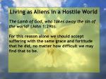 living as aliens in a hostile world88