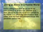 living as aliens in a hostile world89
